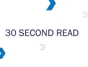 30 SECOND READ